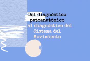 El diagnóstico del sistema del movimiento